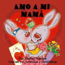 Amo a mi mamá (I Love My Mom)