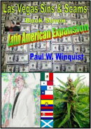 Las Vegas Sins and Scams: Book Seven - Latin American Expansion