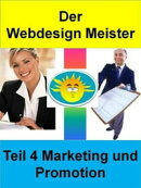 Der Webdesign Meister - Teil 4 Marketing und Promotion