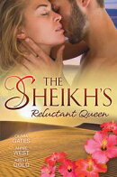 The Sheikh's Reluctant Queen - 3 Book Box Set