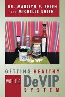 GETTING HEALTHY WITH THE DeVIP SYSTEM