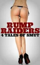 Rump Raiders: 4 Tales Of Smut
