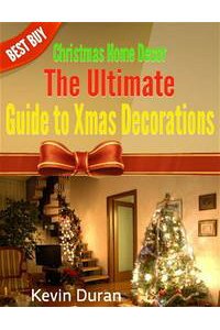 ChristmasHomeDecor:TheUltimateGuidetoXmasDecorations