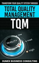 THE TRANSFORMATION OF THE ORGANIZATION'S QUALITY SYSTEM BY APPLYING TOTAL QUALITY MANAGEMENT TQM
