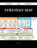 Strategy Map 28 Success Secrets - 28 Most Asked Questions On Strategy Map - What You Need To Know