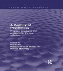 A Century of Psychology (Psychology Revivals)