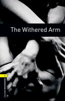 The Withered Arm Level 1 Oxford Bookworms Library