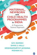 Maternal, Newborn and Child Health Programmes in India