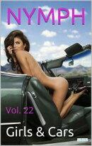 NYMPH - Vol. 22: Girls & Cars
