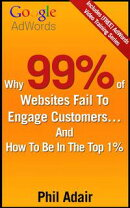 Why 99% Of Websites Fail To Engage Customers… And How To Be In The Top 1%