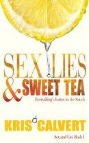Sex, Lies & Sweet Tea
