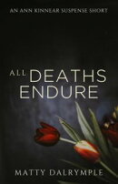 All Deaths Endure