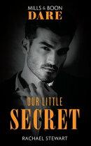 Our Little Secret (Mills & Boon Dare)