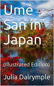 Um? San in Japan【電子書籍】[ Julia Dalrymple & Etta Blaisdell McDonald ]