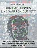 Think and invest like Warren Buffett