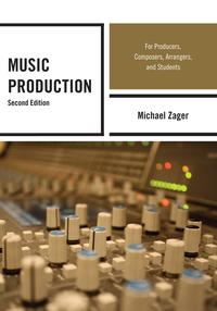 MusicProductionForProducers,Composers,Arrangers,andStudents