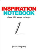 Inspiration Notebook: Over 100 Ways to Begin