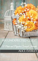 An Unexpected Guest: A Pride and Prejudice Sensual Intimate