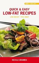 Quick & Easy Low-Fat Recipes