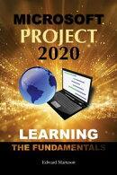Microsoft Project 2020: Learning the Fundamentals