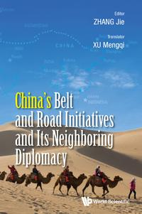 China's Belt and Road Initiatives and Its Neighboring Diplomacy【電子書籍】[ Mengqi Xu ]