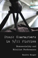 Stock Characters in 9/11 Fiction