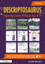 DescriptosaurusSupporting Creative Writing for Ages 8?14【電子書籍】[ Alison Wilcox ]