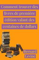 Comment trouver des livres de première édition valant des centaines de dollars
