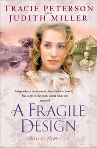 FragileDesign,A(BellsofLowellBook#2)
