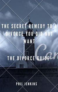 the secrete remedy to a divorce you did not want