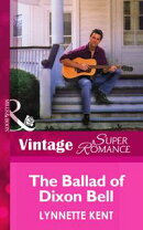The Ballad of Dixon Bell (Mills & Boon Vintage Superromance) (At the Carolina Diner, Book 2)