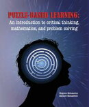 Puzzle-based Learning: An introduction to critical thinking, mathematics, and problem solving