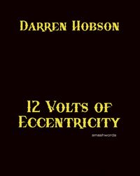 12 Volts of Eccentricity