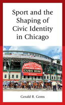 Sport and the Shaping of Civic Identity in Chicago