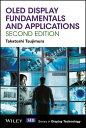 OLED Display Fundamentals and Applications【電子書籍】[ Takatoshi Tsujimura ]