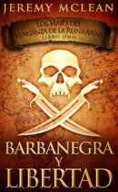 Barbanegra y Libertad