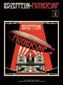 Led Zeppelin: Mothership (Guitar TAB)【電子書籍】[ Wise Publications ]