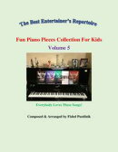 """Fun Piano Pieces Collection For Kids""-Volume 5"
