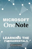 Microsoft OneNote: Learning the Fundamentals