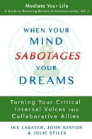 When Your Mind Sabotages Your Dreams