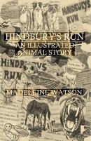 Hindbury's Run: An Illustrated Animal Story
