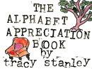 The Alphabet Appreciation Book