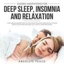 Guided Meditations for Deep Sleep, Insomnia and Relaxation Start Sleeping Smarter Today by Following The Mul…