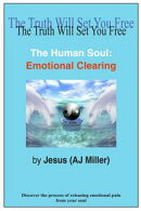 The Human Soul: Emotional Clearing