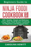 Beginners Guide to Ninja Foodi Cookbook 2020