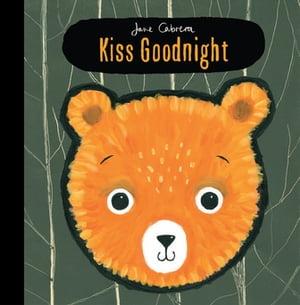 Jane Cabrera: Kiss Goodnight【電子書籍】[ Jane Cabrera ]