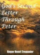 God's Second Letter Through Peter