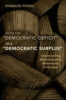 "From the ""Democratic Deficit"" to a ""Democratic Surplus"""