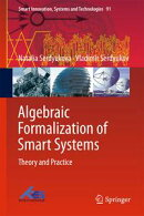 Algebraic Formalization of Smart Systems