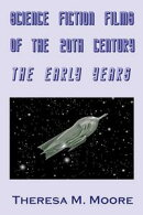 Science Fiction Films of The 20th Century: The Early Years